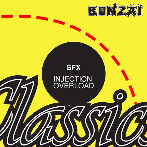 SFX – Injection Overload (Original Release 2004 Antwerp Is Burning Cat No. AIB001)