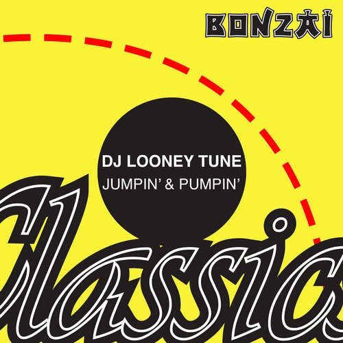 DJ Looney Tune – Jumpin' & Pumpin' (Original Release 1996 Bonzai Jumps Cat No. BJ96035)