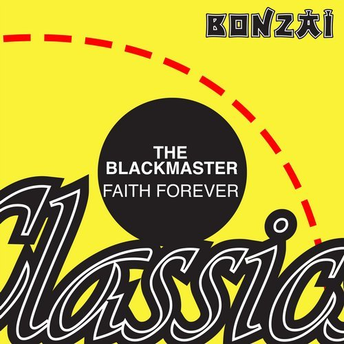 The Blackmaster – Faith Forever (Original Release 1998 Axma Cat No. AX98017)