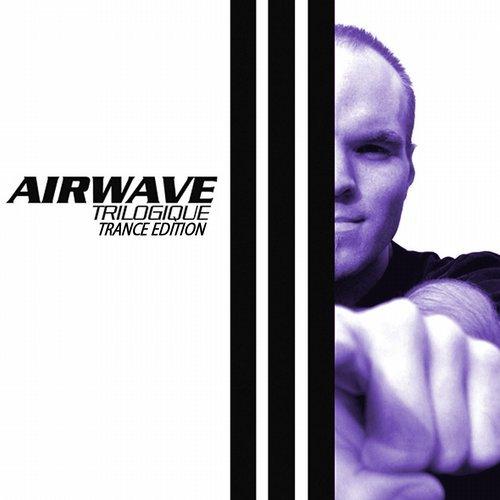 Airwave – Trilogique – Trance Edition